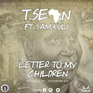 Letter to my children by T sean